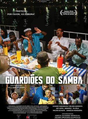 Cartaz - Guardiões do Samba 2014 - Direção Eric Belhassen - Boca a Boca Filmes